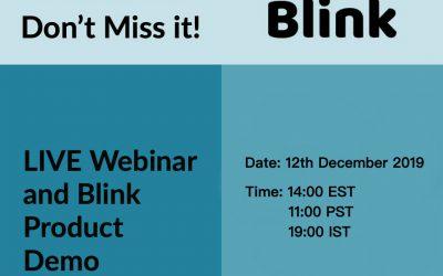 Blink – Live Product Webinar